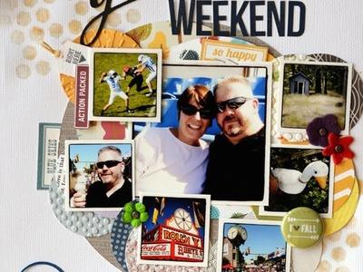 Scrapbook Process Video #8: Evidence of a Good Weekend