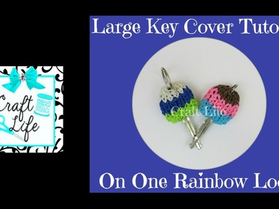 Craft Life Large Key Cover on One Rainbow Loom
