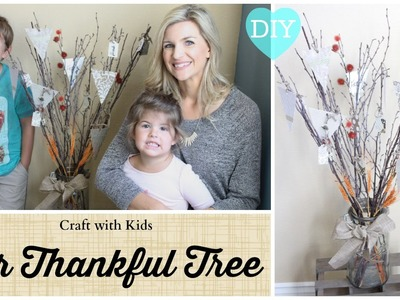 Craft with Kids: Our Thankful Tree DIY