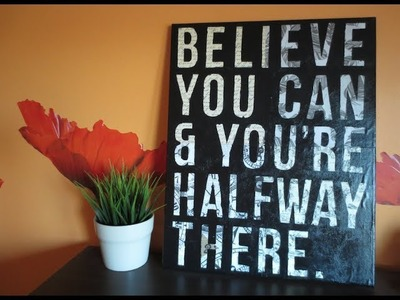 DIY: Easy Canvas Art - Custom Quote on Canvas (Room Decor)