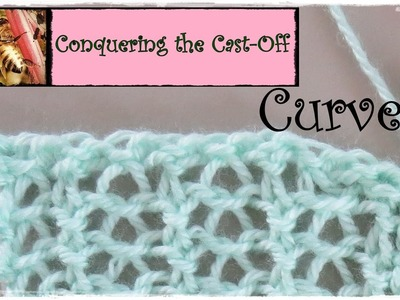 Loom Knitting - Conquering the Cast Off Curve