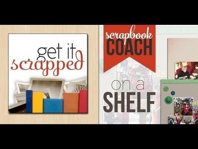 Scrapbook Coach | On A Shelf Lesson 3