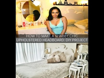 Shabby Chic Upholstered Headboard: DIY Project