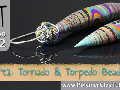 Tornado and Torpedo Polymer Clay Beads Tutorial (Intro)