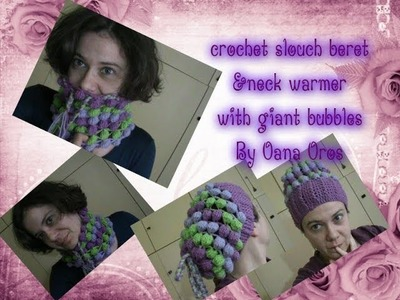 Crochet  2 in 1 slouch beret and neck warmer