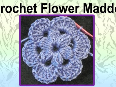 Crochet Flower Maddow Crochet Geek