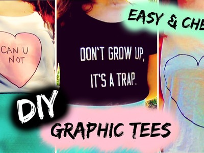 DIY T-Shirt ideas inspired by Tumblr | Easy & Cute graphic tees (3 ways)