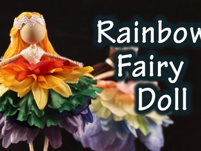 DIY Tutorial On How To Make A Doll With A Fairy Rainbow Dress