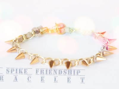 How to: DIY Spike Friendship Bracelet