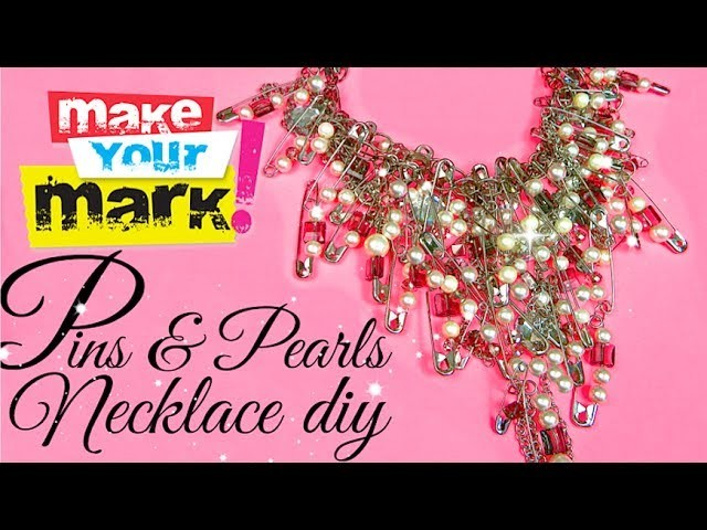 How to: Glam Pins & Pearls Necklace