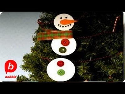 How to Make a Snowman Ornament | Crafts | Babble