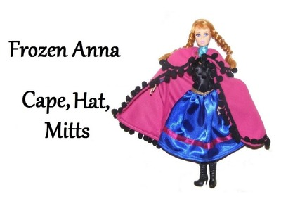 How to make Frozen Anna Cape, Hat and Mitts for Dolls - Tutorial