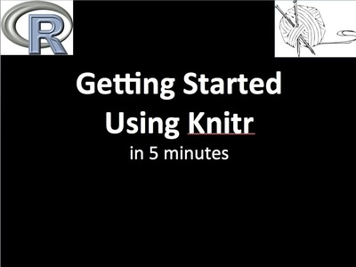 Learn knitr in 5 Minutes