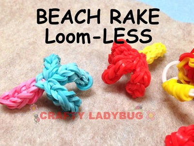 NEW Rainbow Loom-LESS BEACH RAKE EASY CUTE Charm Tutorials by Crafty Ladybug.How to DIY
