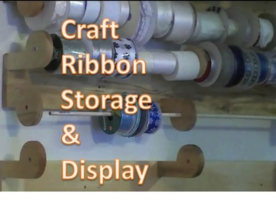 Ribbon Storage- Craft Room Projects