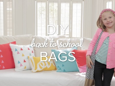 """""""Sew Cute"""" DIY Back to School Bags"""