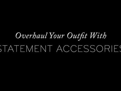 How To Overhaul A Basic Outfit With Statement Accessories | The Zoe Report by Rachel Zoe
