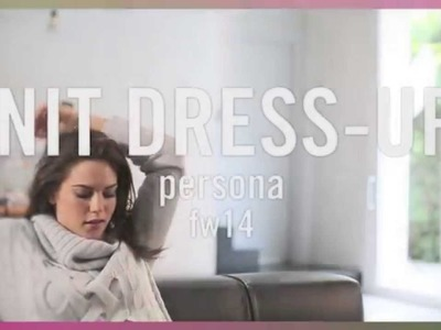 Knit dress up - Persona Autum Winter 2014