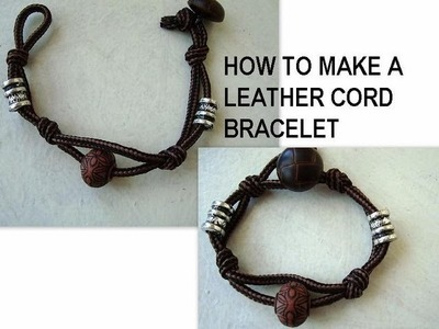 Make a quick and easy cord bracelet, friendship bracelet, leather bracelet, crafts for kids