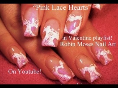 Nail Art Tutorial | Easy Valentine's Day Nails | Pink Cut out Lace Heart Nail Design