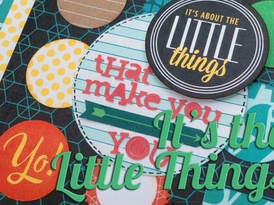 "Scrapbook Layout: ""It's About the Little Things"""