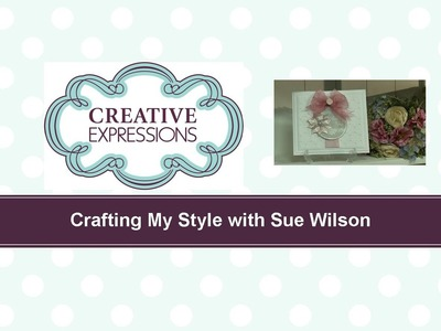 Craft Dies by Sue Wilson -- Tutorial Video -  Peace Ornament Card for Creative Expressions