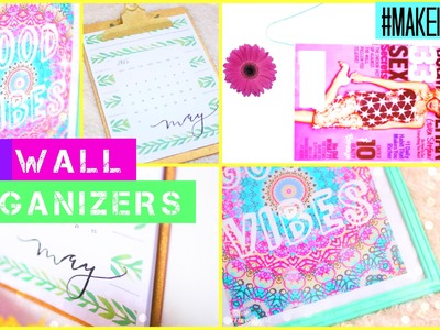DIY Wall Organizers | #MAKEITINMAY 2015