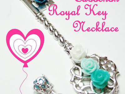 How To DIY - Cabochon Royal Key Necklace Tutorial