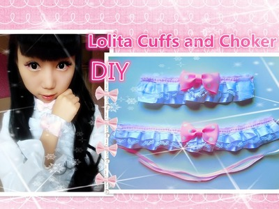 Kawaii DIY-Easy Way to Make Sweet Lolita Wrist Cuffs and Choker