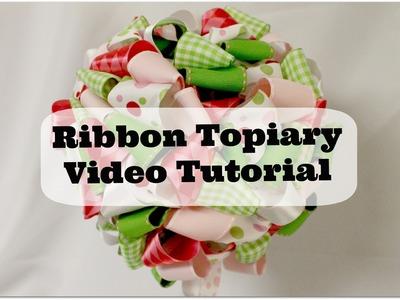 Ribbon Topiary Tutorial (Edited)