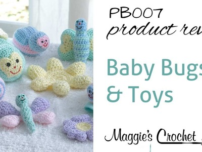 Baby Bugs and Toys Product Review PB007