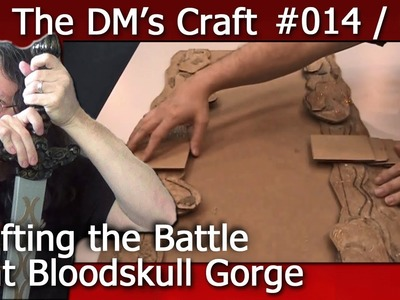 Crafting the Battle at Bloodskull Gorge Encounter for D&D (the DM's Craft EP14, p1)