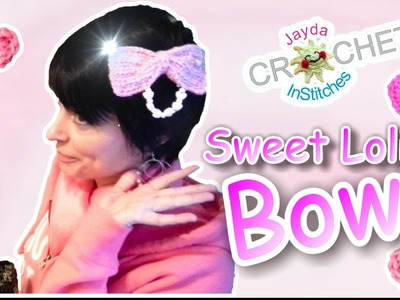 Crochet Lolita Bow Tutorial - Super Cute Pattern!