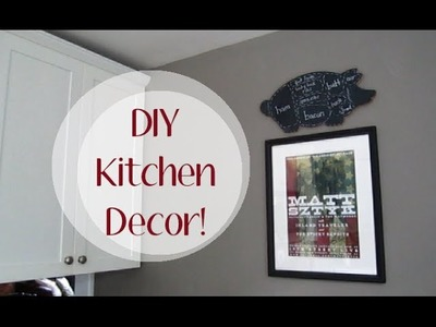Easy DIY Kitchen Decor!