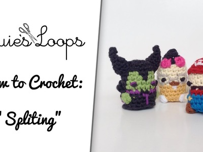 "How to Crochet: ""Splitting"""