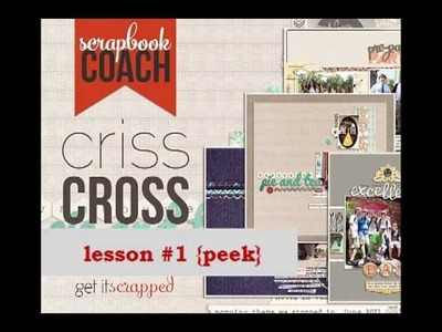 "Scrapbook Coach | Criss Cross - a peek at using a cross or ""t"" composition"