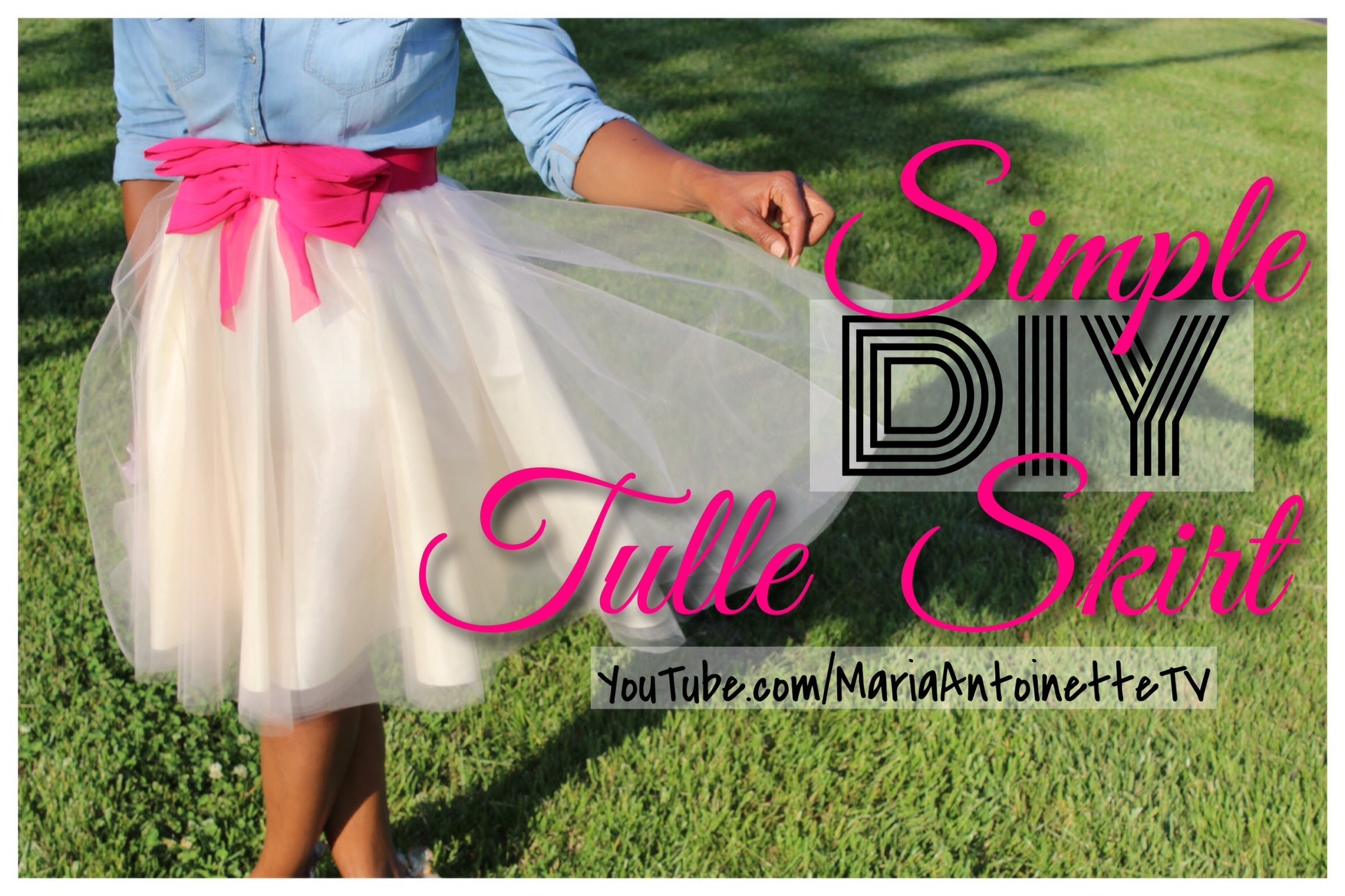 Simple DIY Tulle Skirt | MariaAntoinetteTV