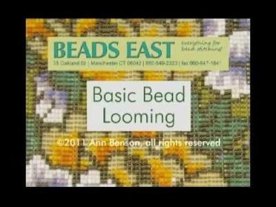 Bead Looming Basics by Beads East