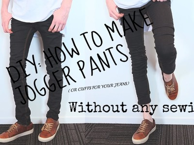DIY: HOW TO MAKE JOGGER PANTS.CUFFS - NO SEWING
