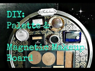 DIY: Makeup Palette & Magnetic Makeup Board! 2 Projects!