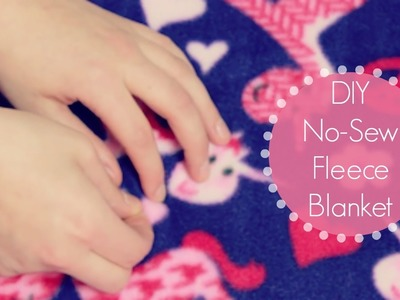 DIY No-Sew Fleece Blanket
