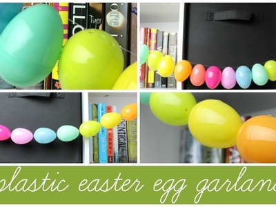DIY Plastic Easter Egg Garland