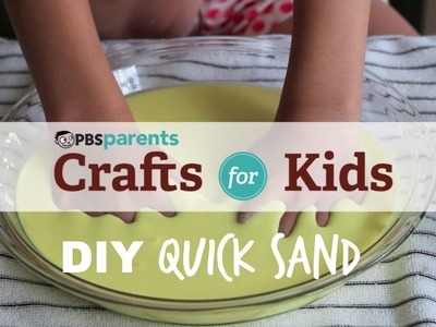 DIY Quicksand | Crafts for Kids | PBS Parents