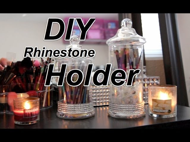 DIY Rhinestone Brush Holder Jar |FAST and EASY