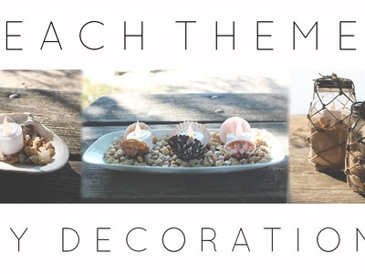 3 Beach Themed DIY Decorations