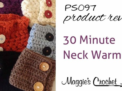 30-Minute Neck Warmers Crochet Pattern PS097