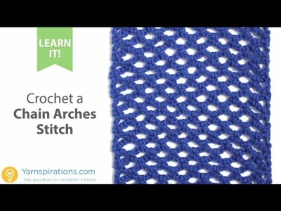 How to Crochet the Chain Arches Stitch