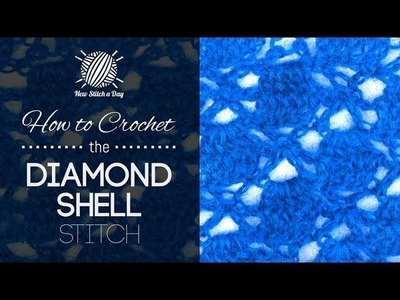 How to Crochet the Diamond Shell Stitch