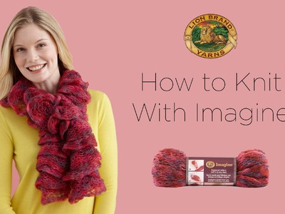 Learn to Knit with Imagine Yarn and Make a Scarf in an Hour or Less!