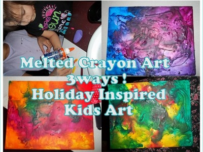 Melted Crayon Art 3 ways Kids Craft (Holiday inspired)